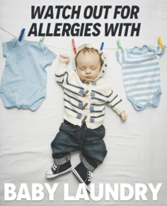 Watch Out for Allergies With Baby Laundry