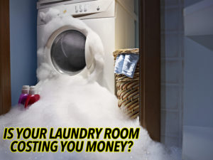 Is Your Laundry Room Costing You Money?