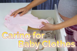 Caring for Baby Clothes