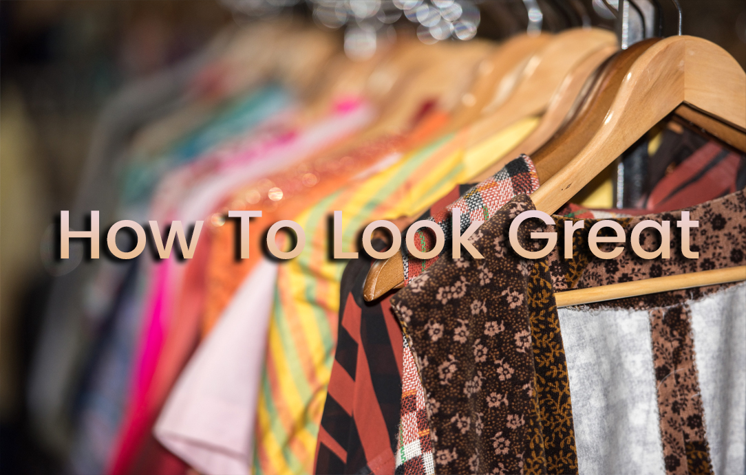 how to look great