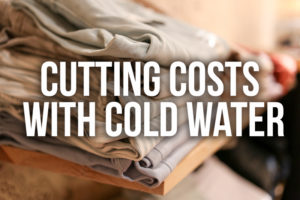Cutting Costs with Cold Water