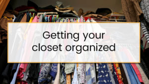 Getting your closet organized